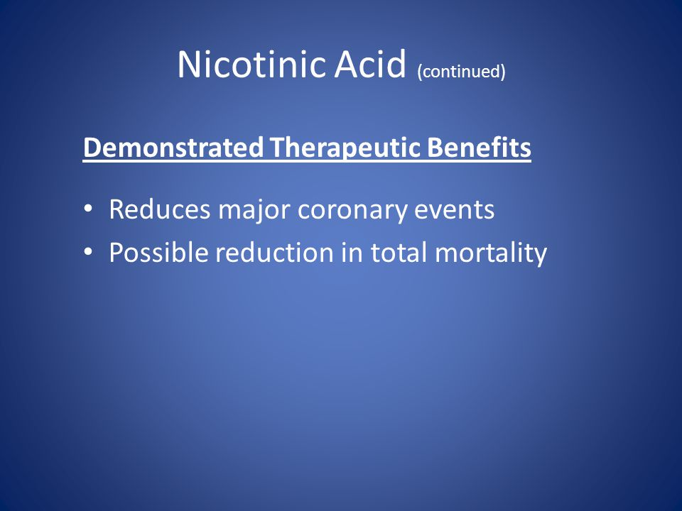 Nicotinic Acid (continued)
