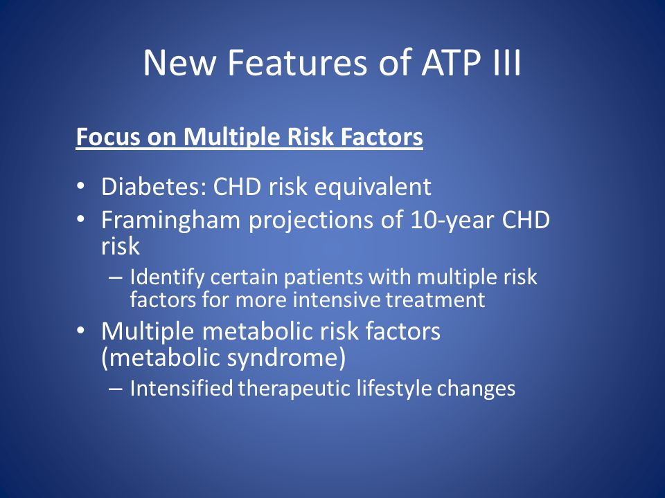 New Features of ATP III Focus on Multiple Risk Factors