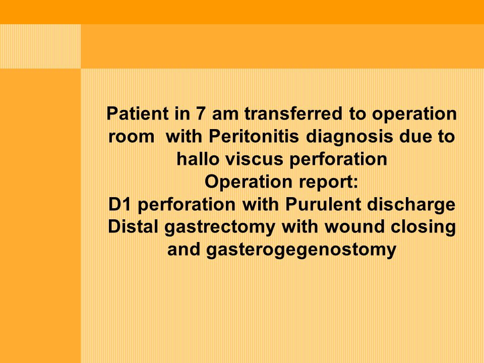 D1 perforation with Purulent discharge