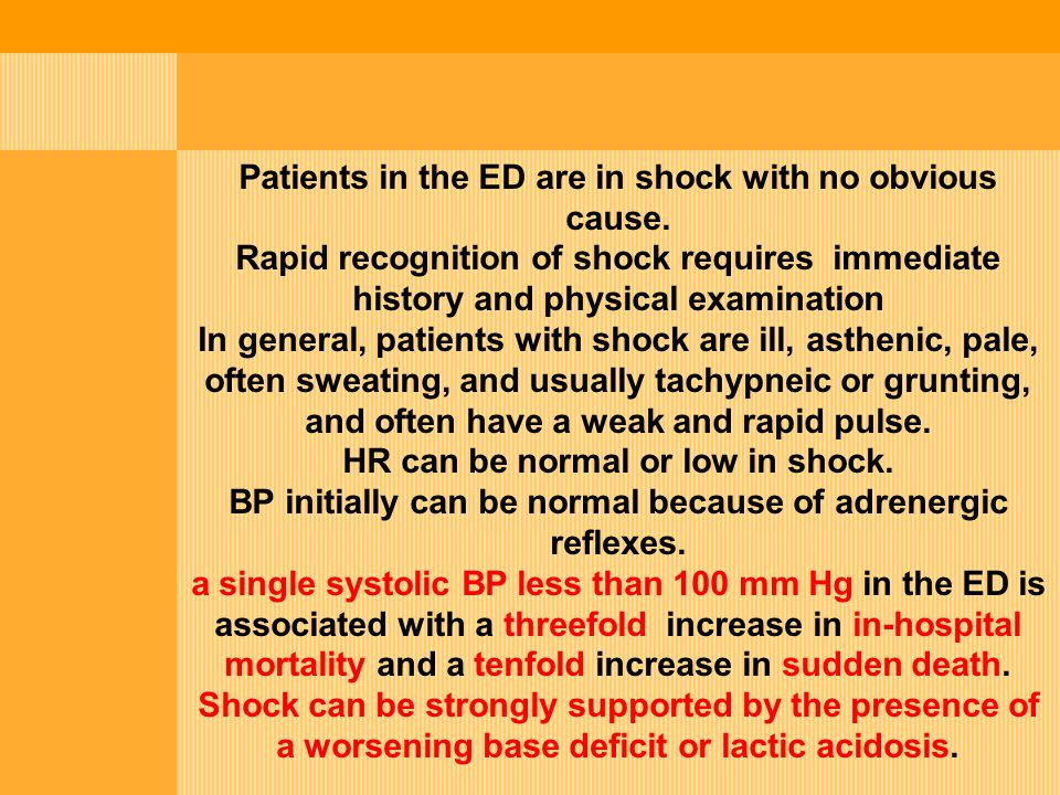 Patients in the ED are in shock with no obvious cause.