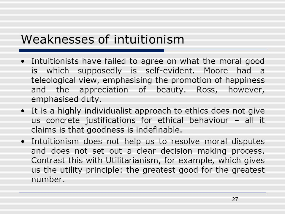 Weaknesses of intuitionism