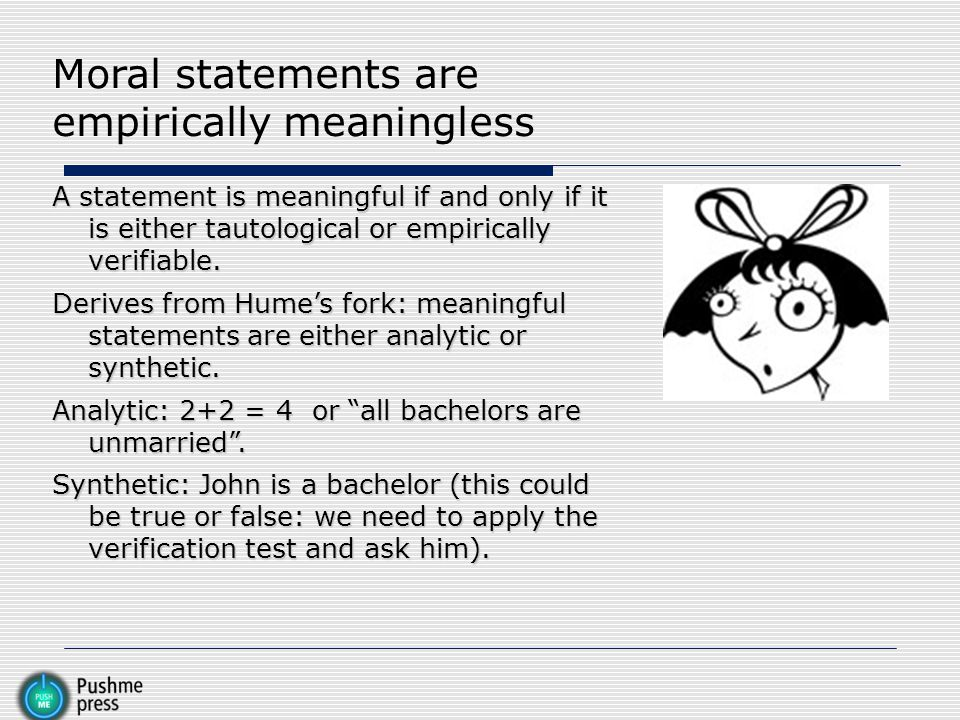 Moral statements are empirically meaningless