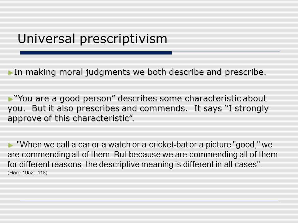 Universal prescriptivism