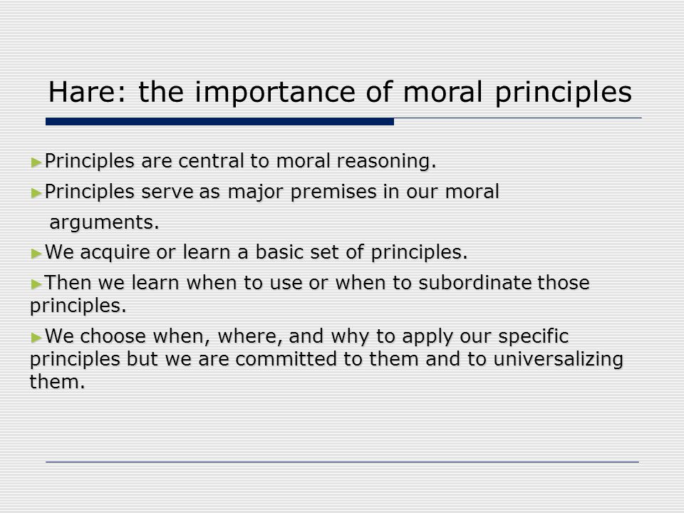 Hare: the importance of moral principles