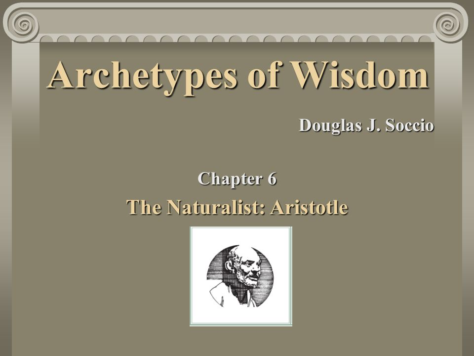 The Naturalist: Aristotle
