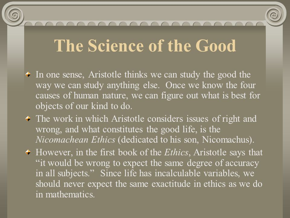 The Science of the Good