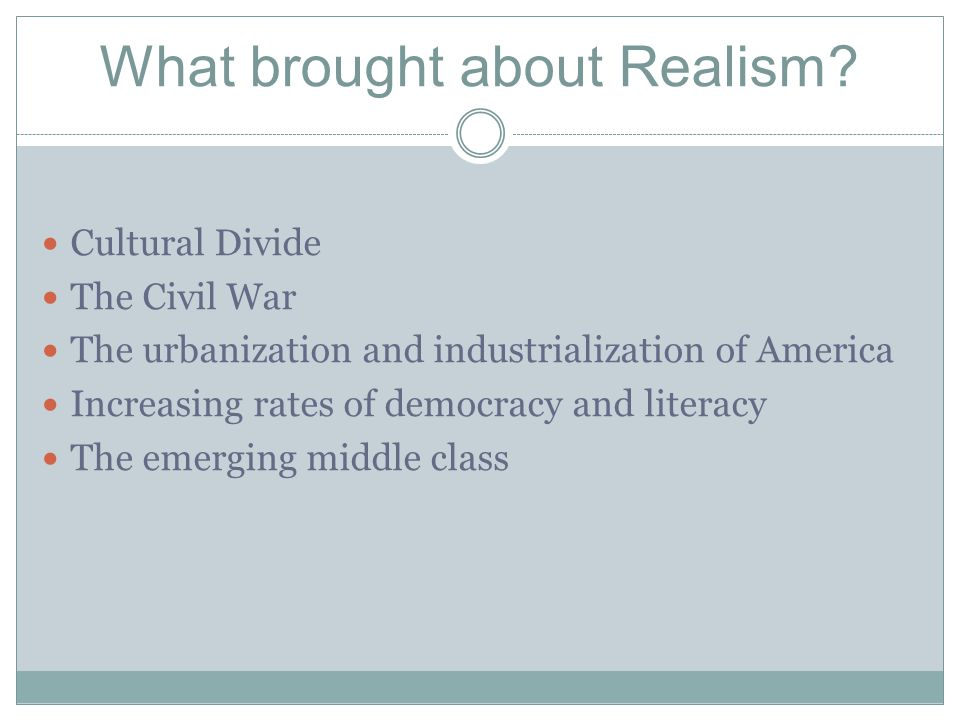 What brought about Realism