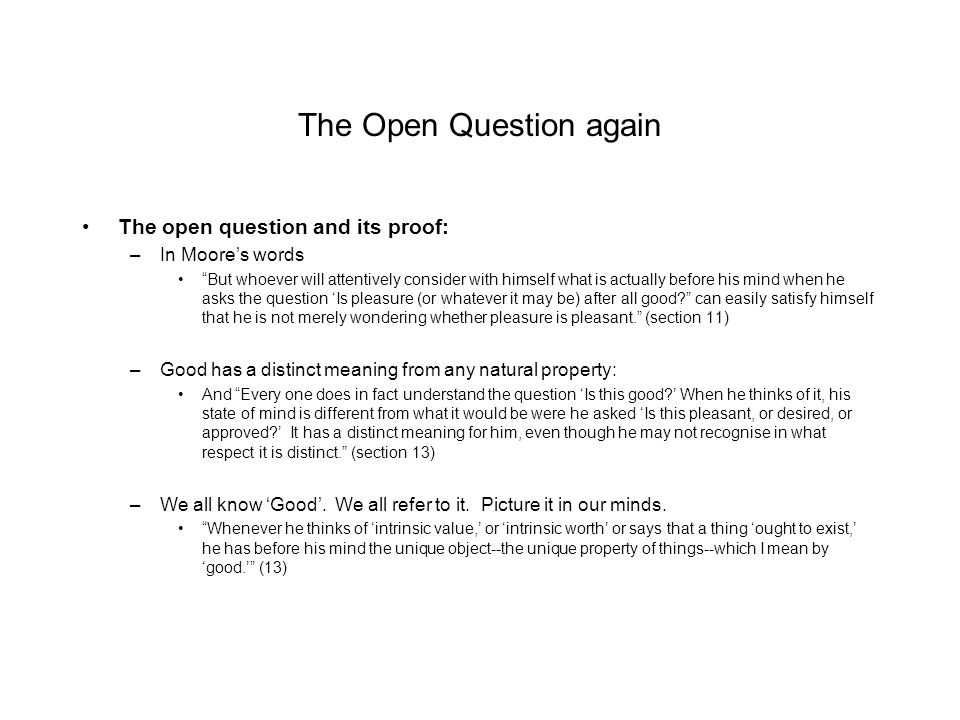 The Open Question again