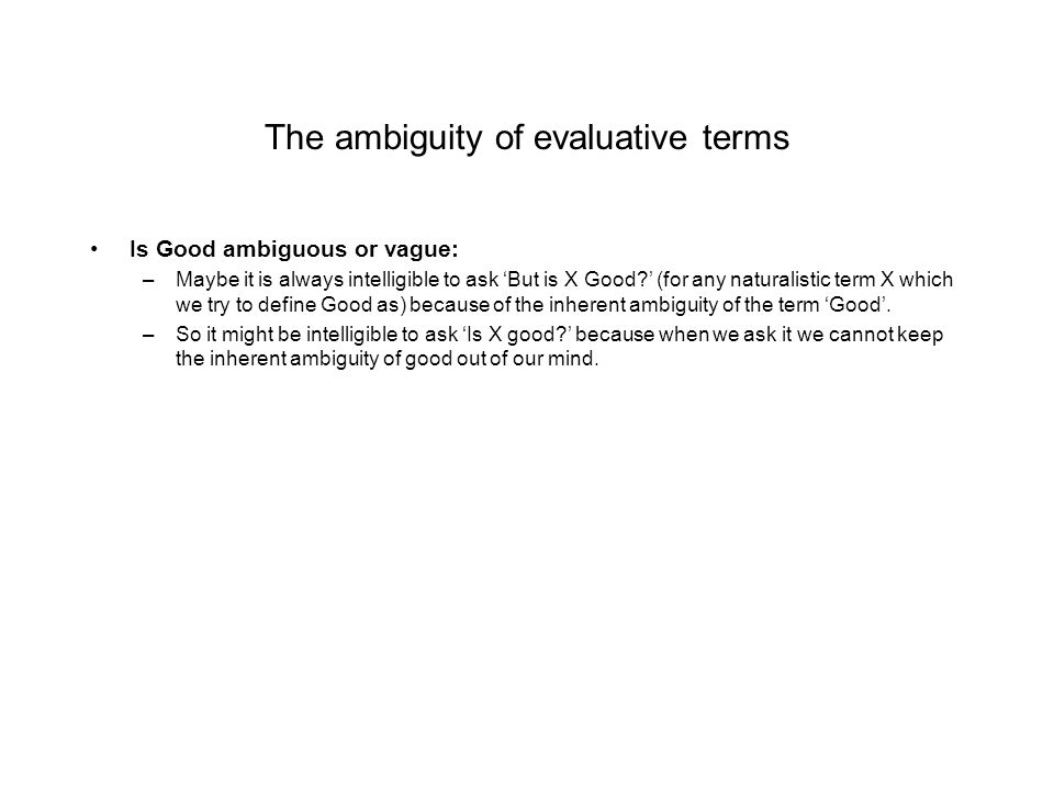 The ambiguity of evaluative terms