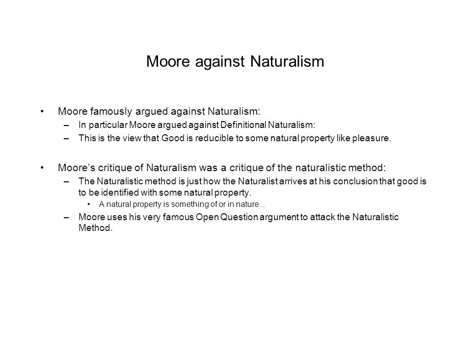 Moore against Naturalism
