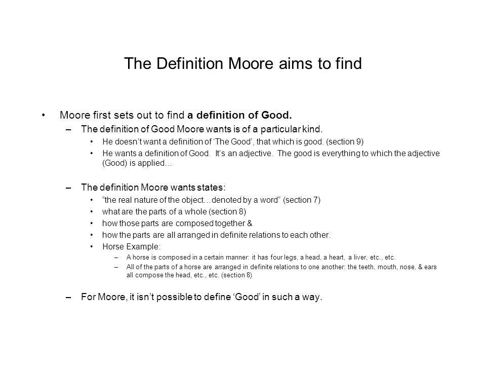 The Definition Moore aims to find