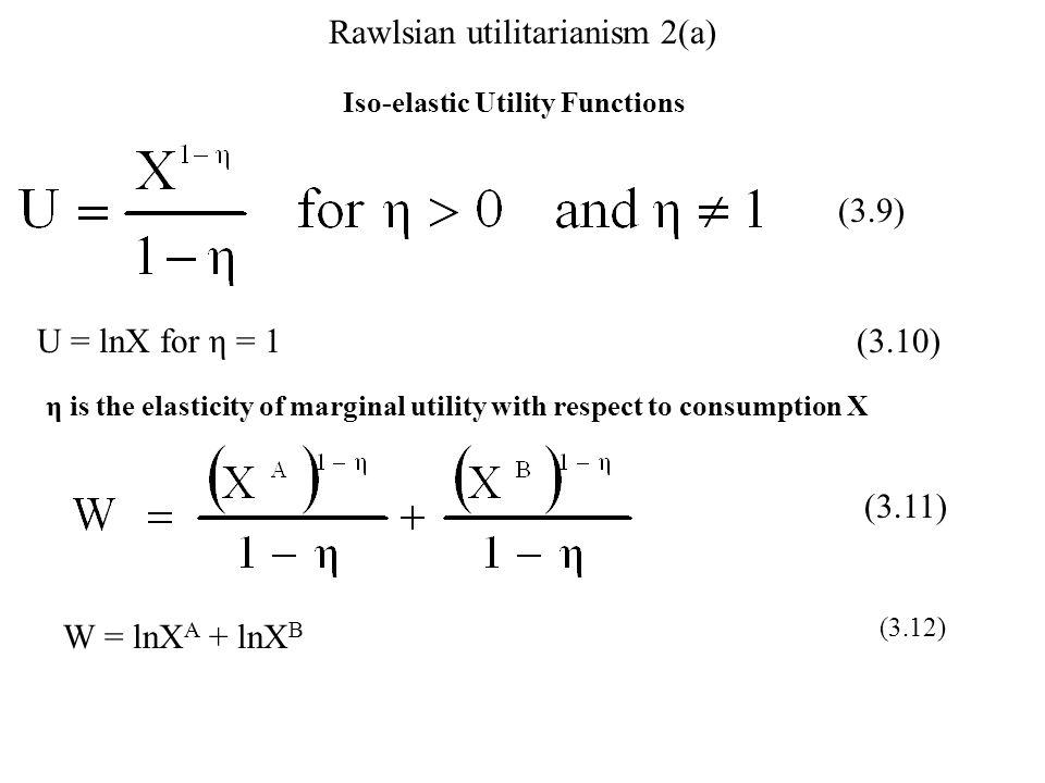Rawlsian utilitarianism 2(a)