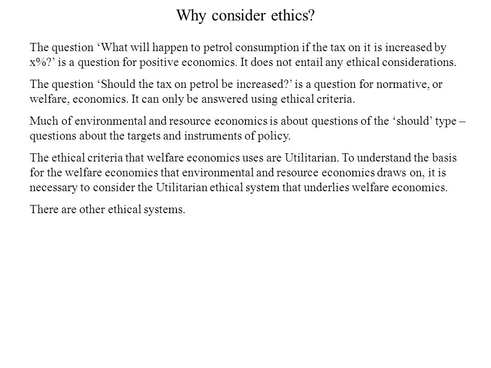 Why consider ethics