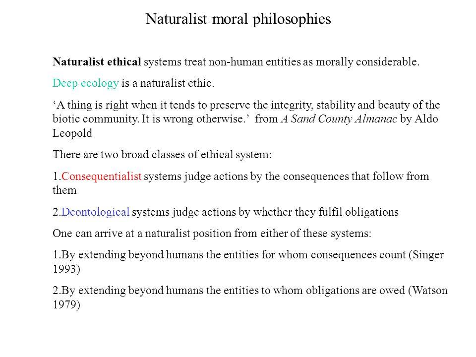 Naturalist moral philosophies