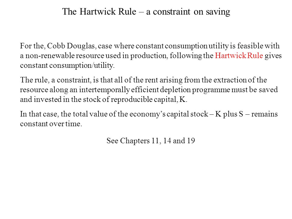 The Hartwick Rule – a constraint on saving