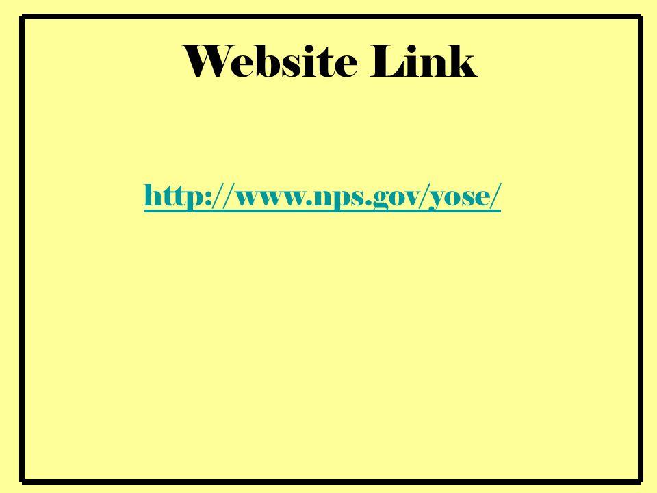 Website Link http://www.nps.gov/yose/