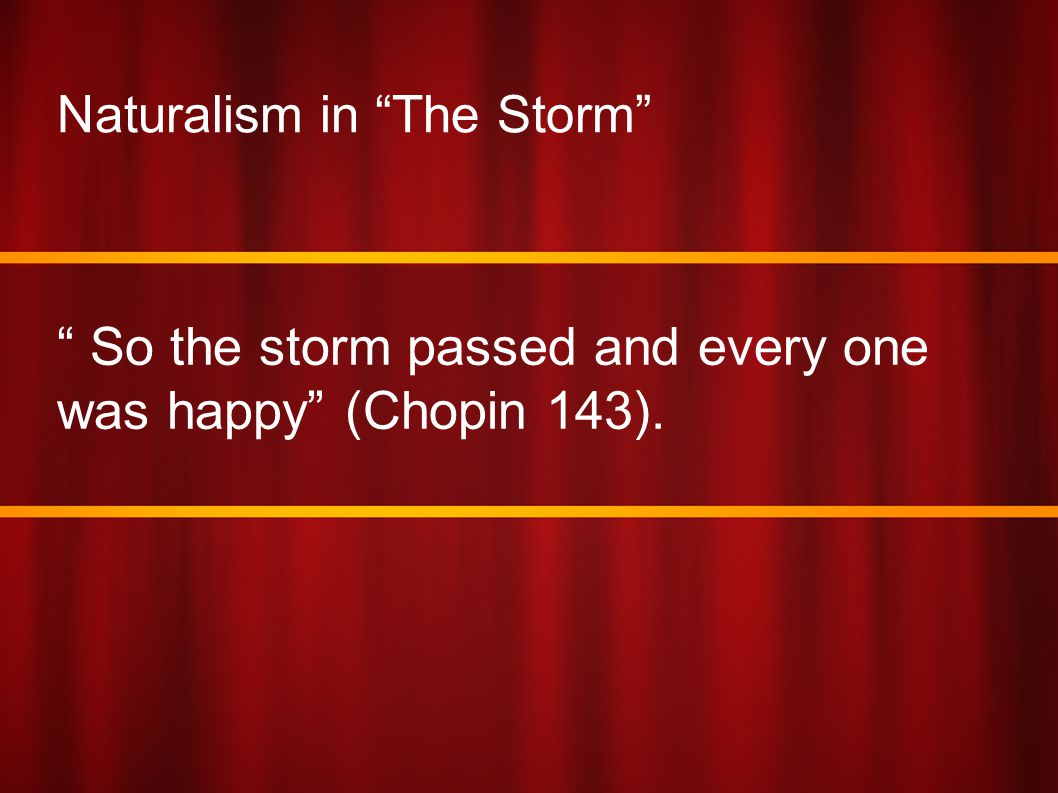 Naturalism in The Storm