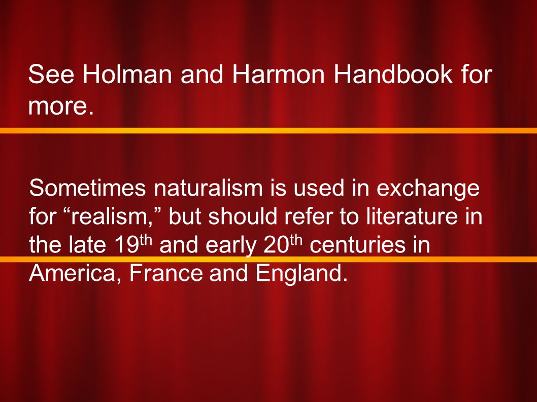 See Holman and Harmon Handbook for more.