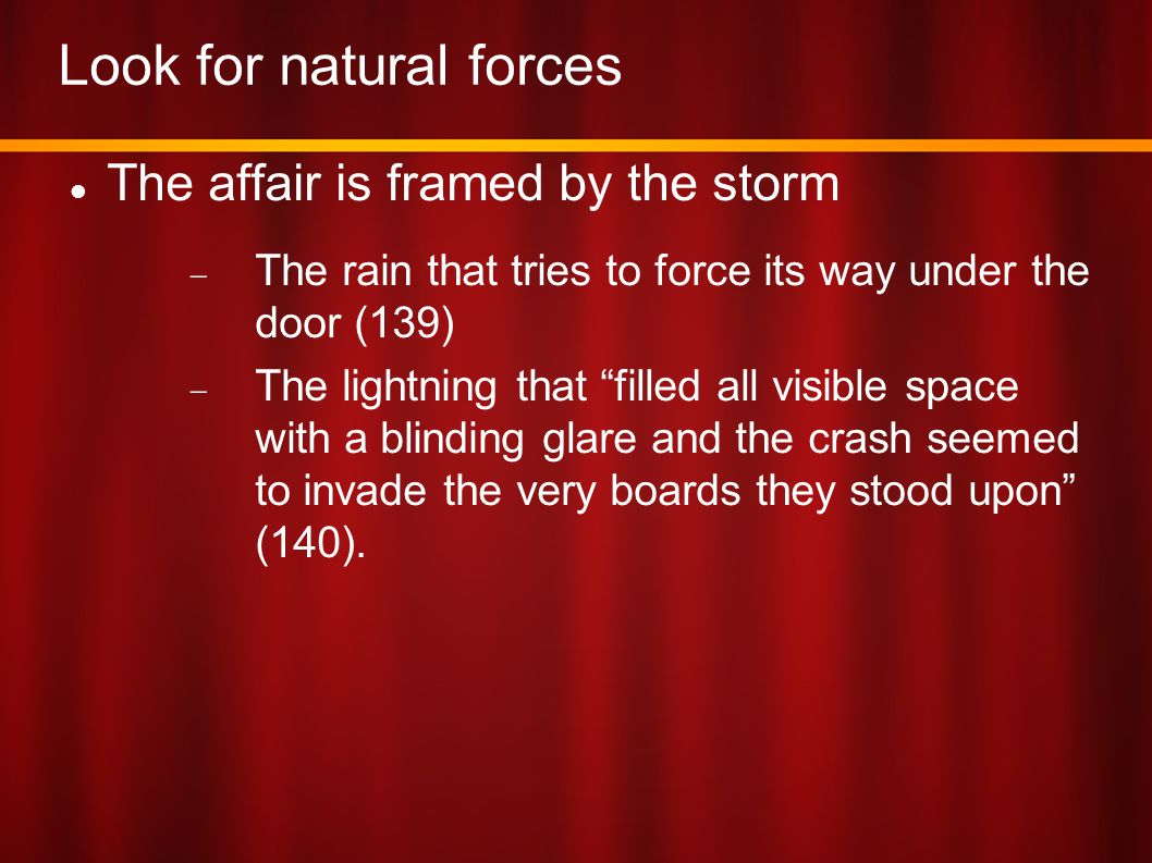 Look for natural forces