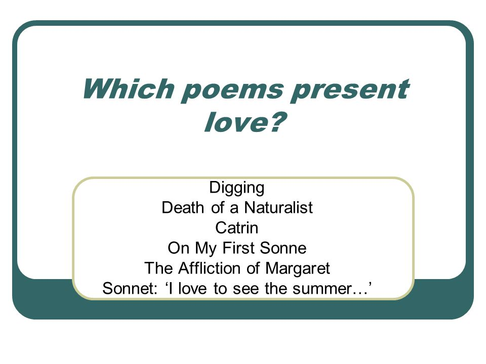 Which poems present love