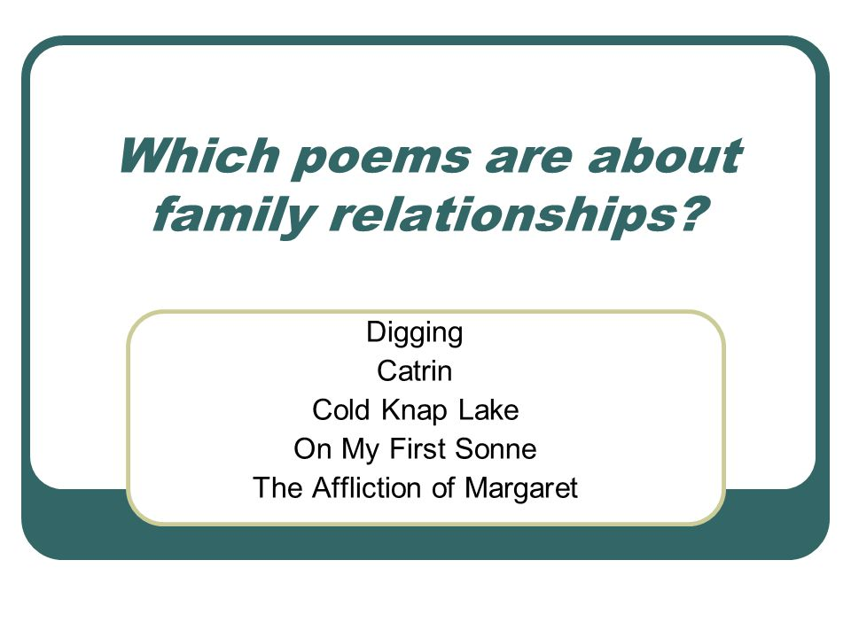 Which poems are about family relationships