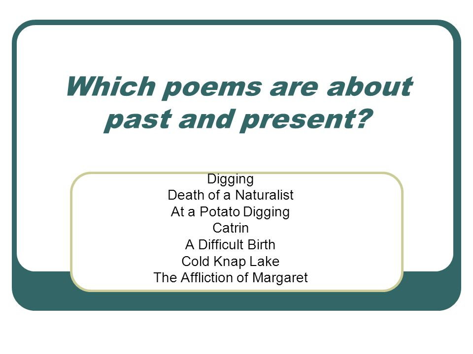 Which poems are about past and present