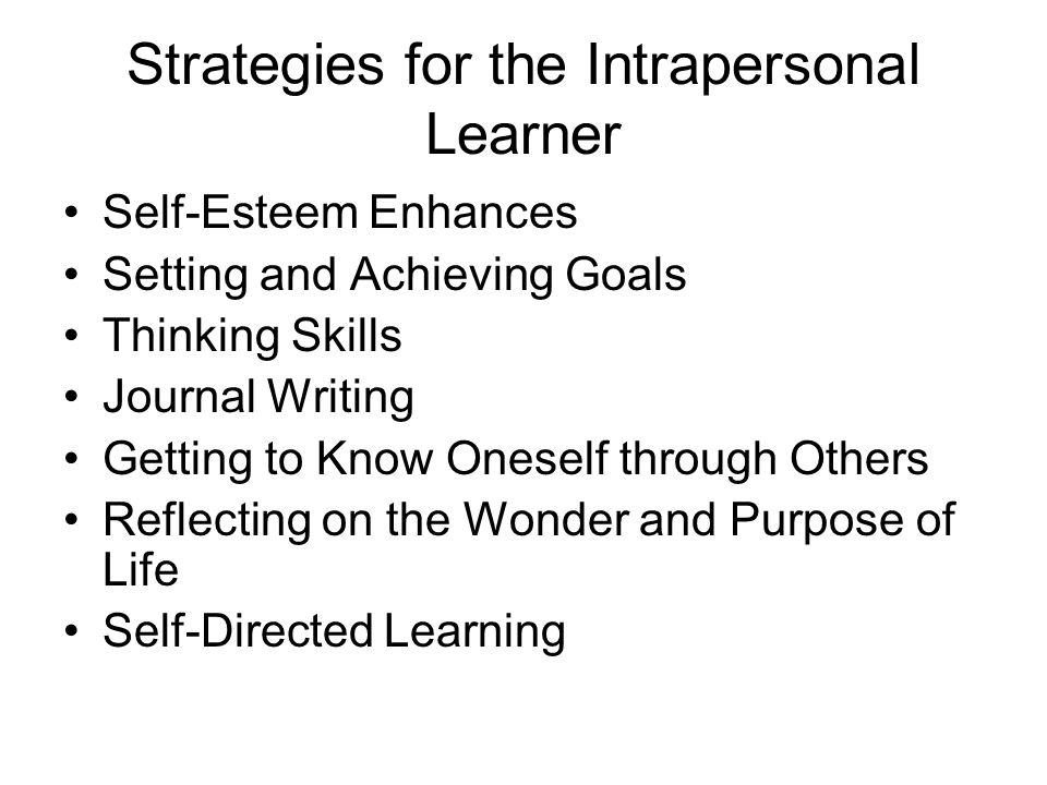 Strategies for the Intrapersonal Learner