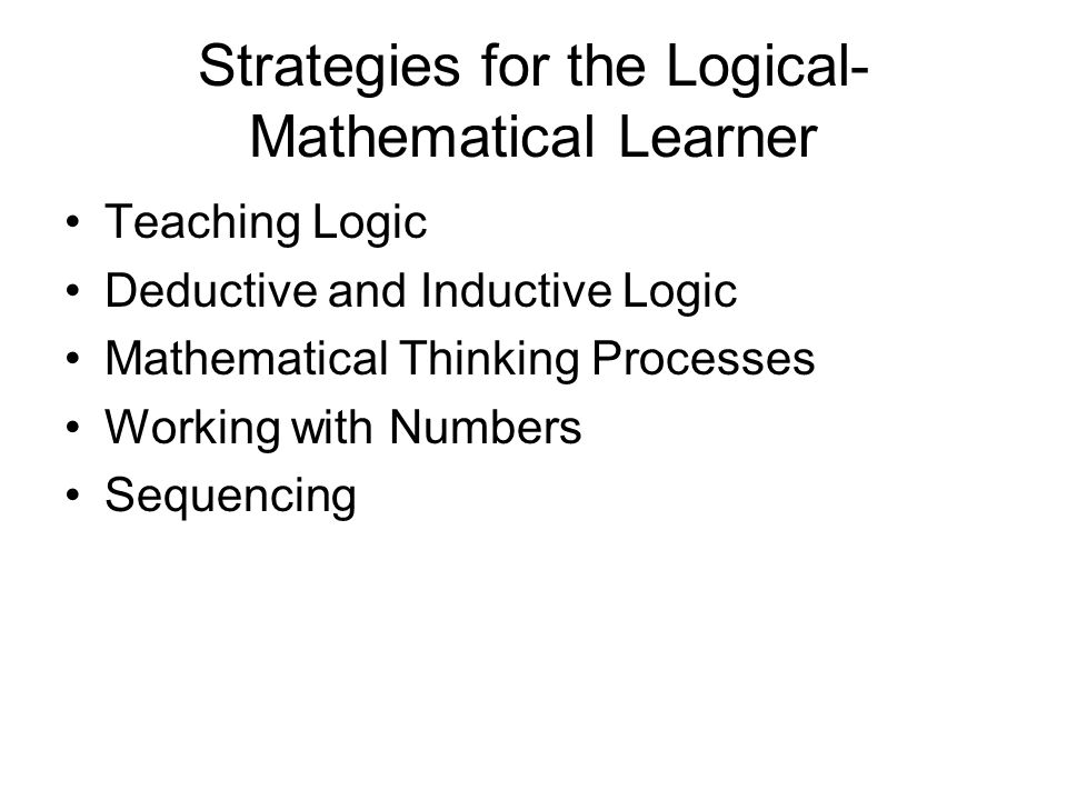 Strategies for the Logical-Mathematical Learner