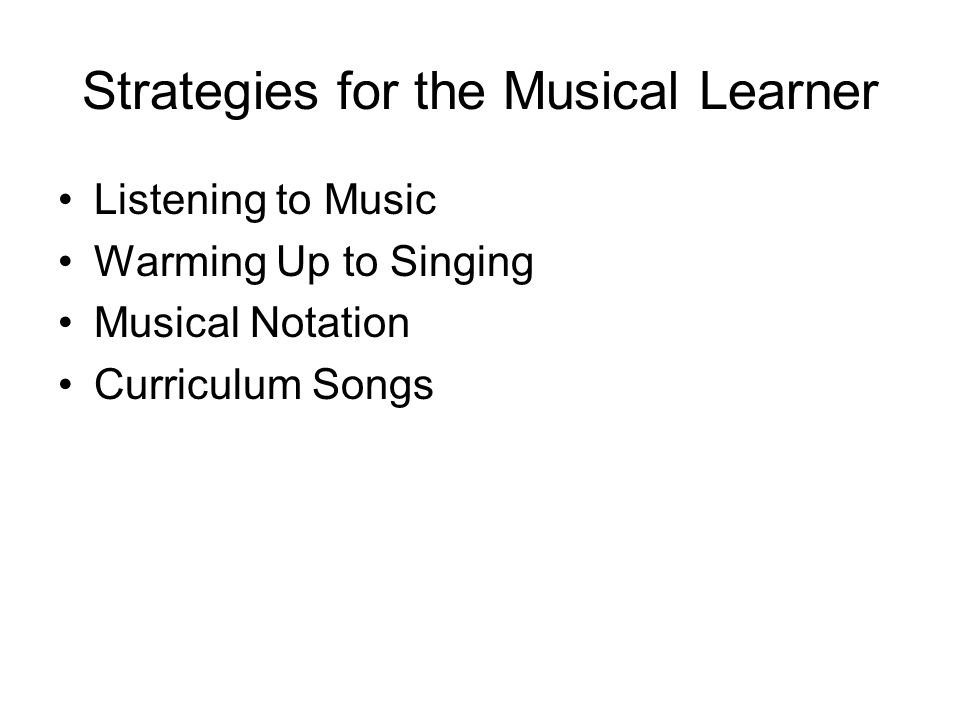 Strategies for the Musical Learner