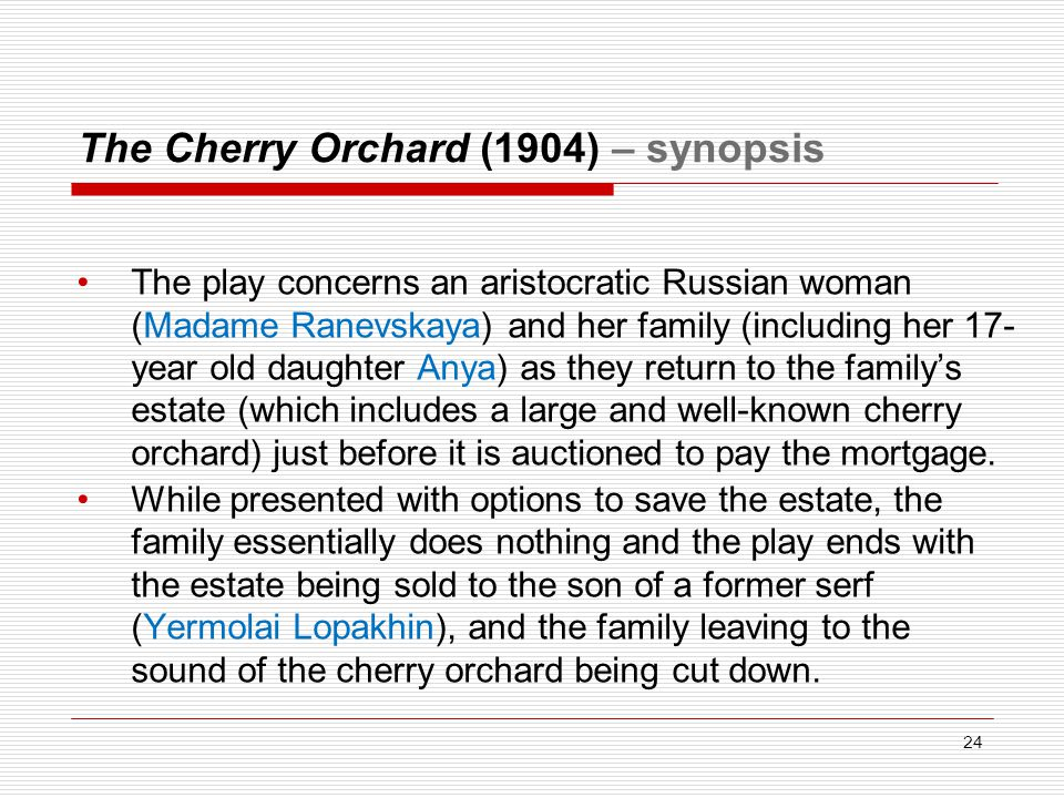 The Cherry Orchard (1904) – synopsis