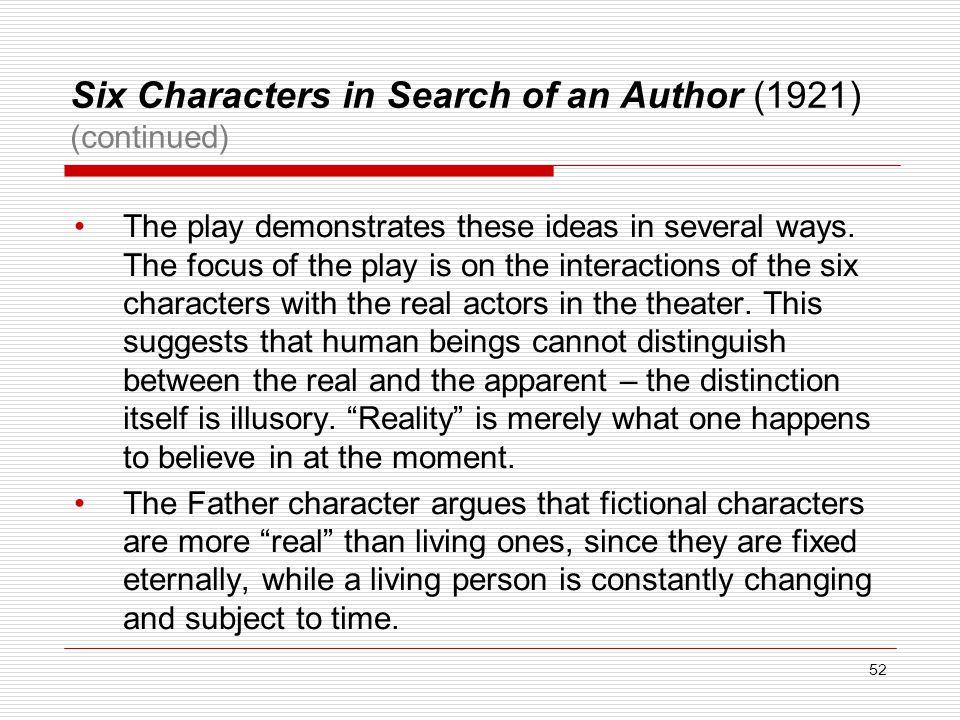 Six Characters in Search of an Author (1921) (continued)