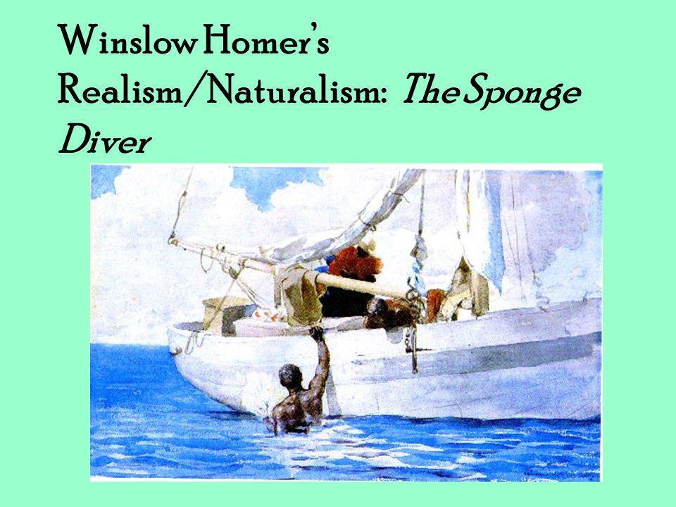 Winslow Homer's Realism/Naturalism: The Sponge Diver