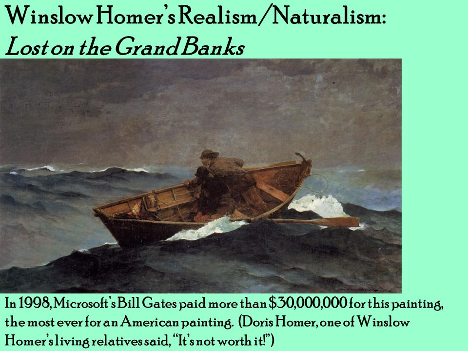 Winslow Homer's Realism/Naturalism: Lost on the Grand Banks