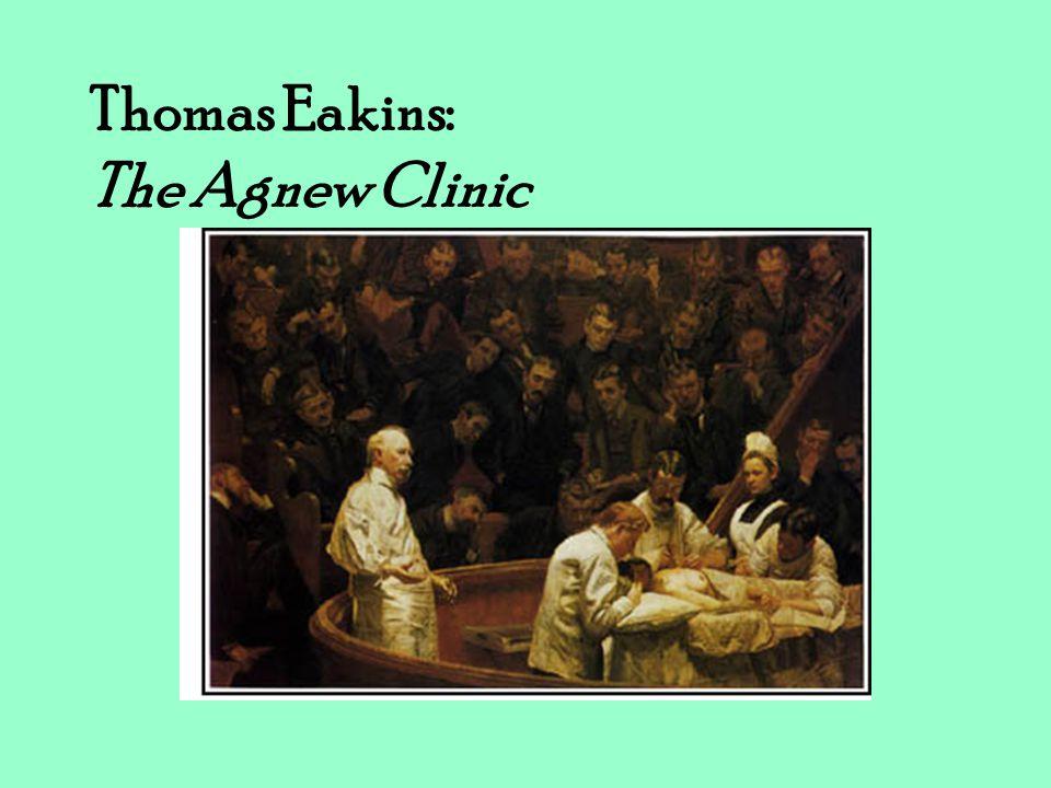 Thomas Eakins: The Agnew Clinic