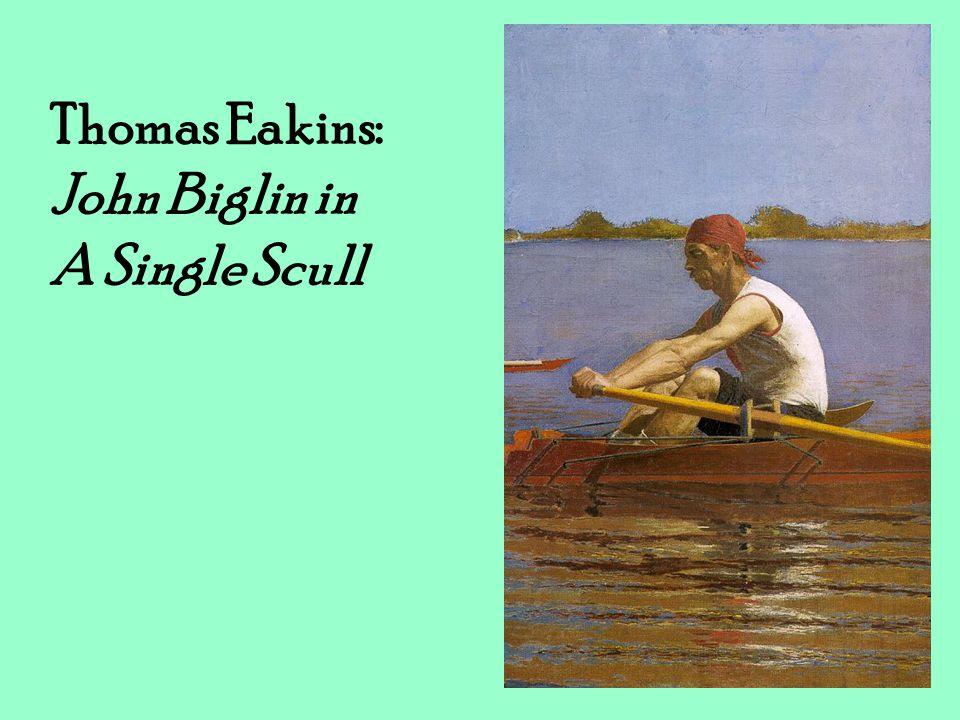 Thomas Eakins: John Biglin in A Single Scull