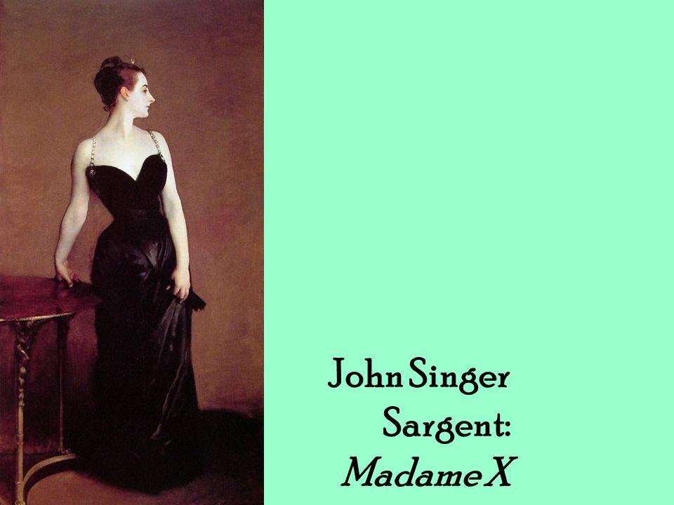 John Singer Sargent: Madame X