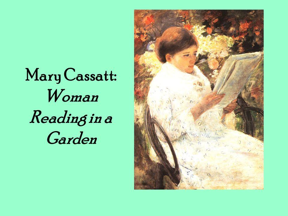 Mary Cassatt: Woman Reading in a Garden