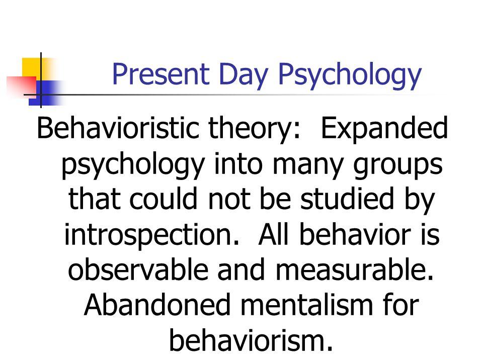 Present Day Psychology