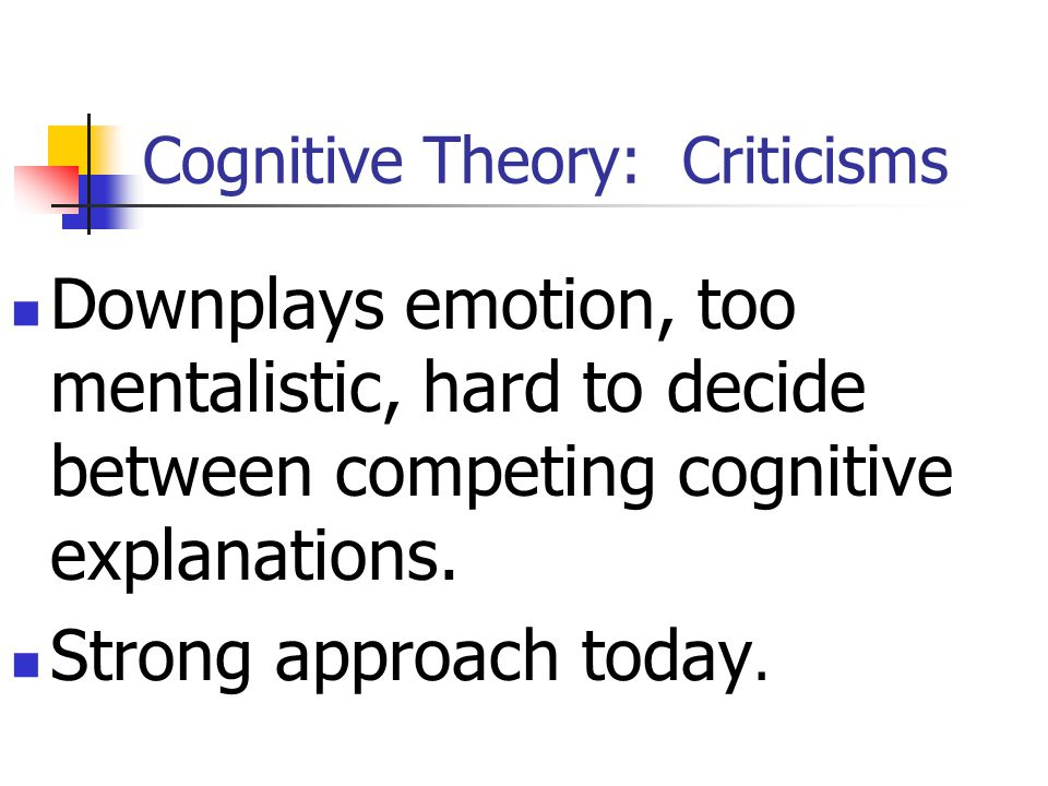 Cognitive Theory: Criticisms