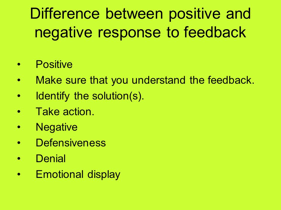 Difference between positive and negative response to feedback