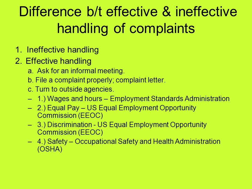 Difference b/t effective & ineffective handling of complaints