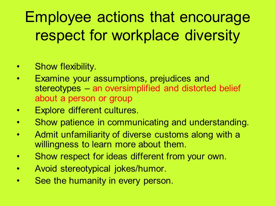Employee actions that encourage respect for workplace diversity