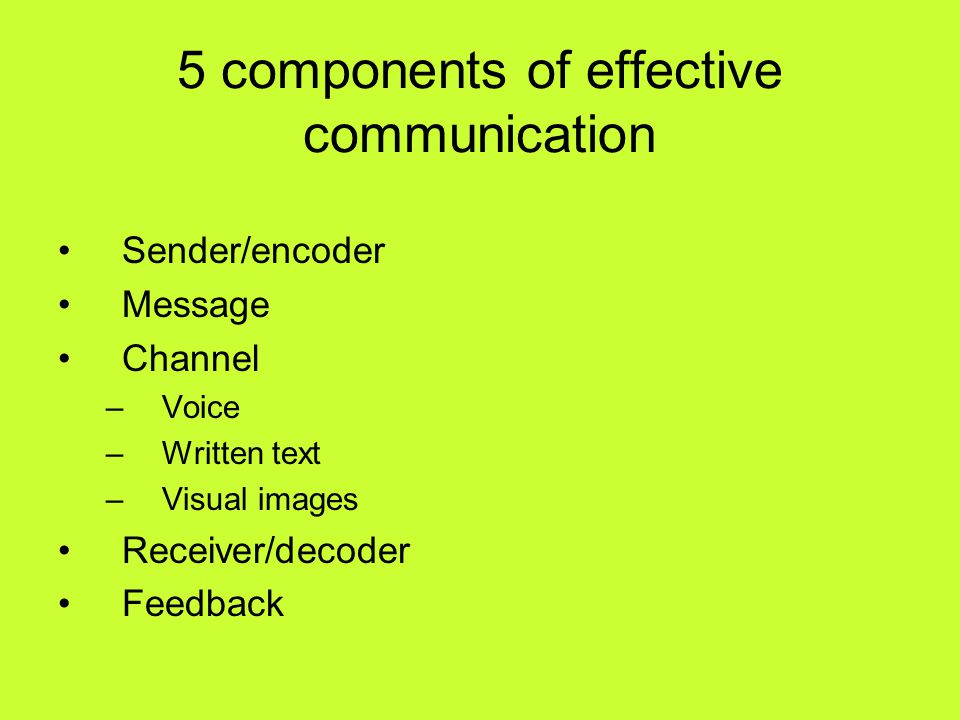 5 components of effective communication