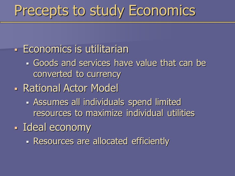 Precepts to study Economics