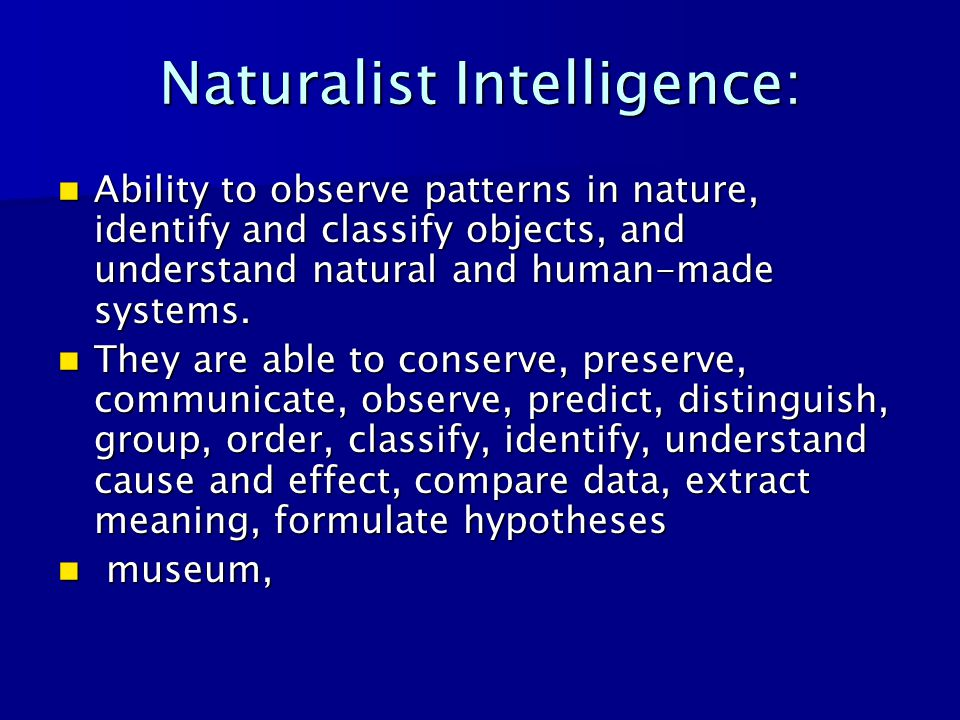 Naturalist Intelligence: