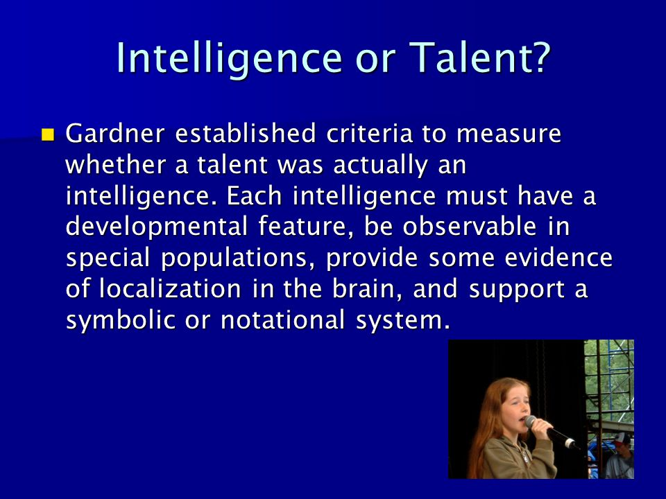 Intelligence or Talent