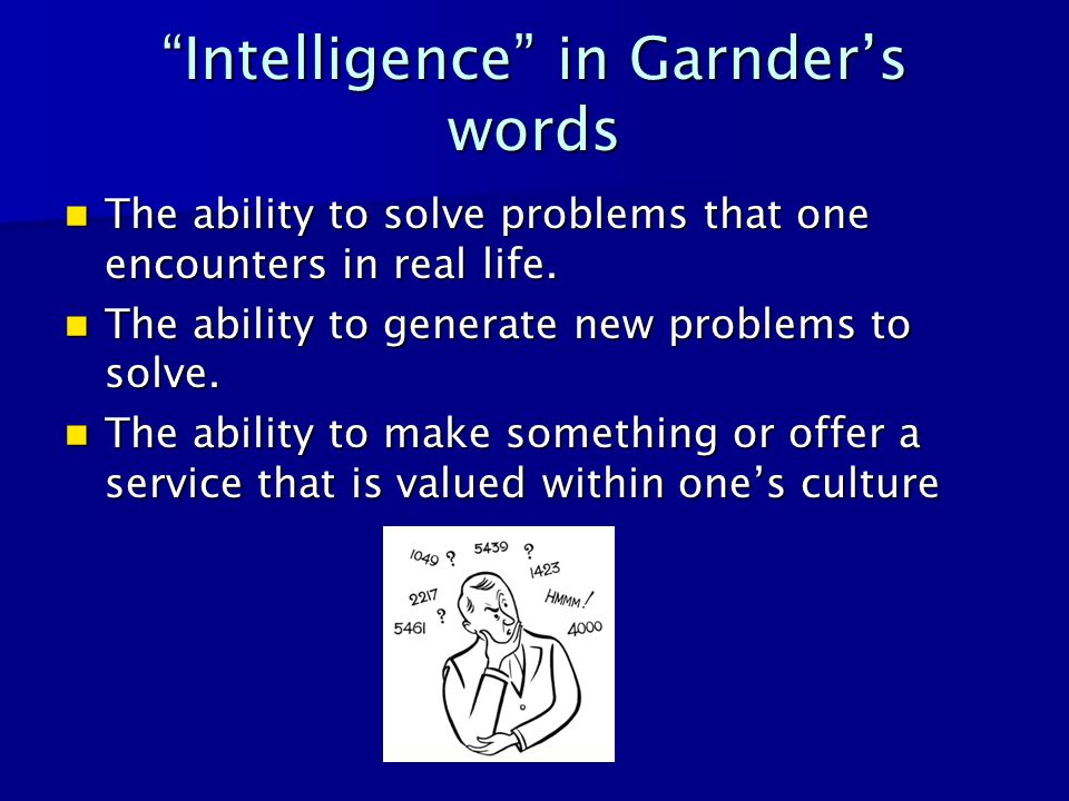 Intelligence in Garnder's words