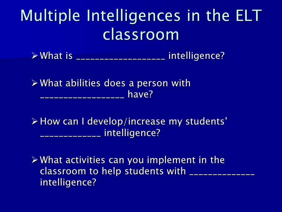 Multiple Intelligences in the ELT classroom