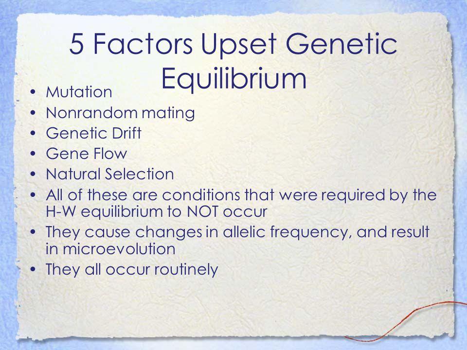 5 Factors Upset Genetic Equilibrium