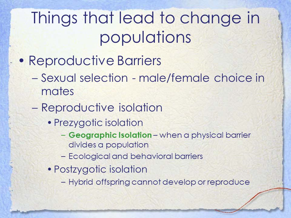 Things that lead to change in populations